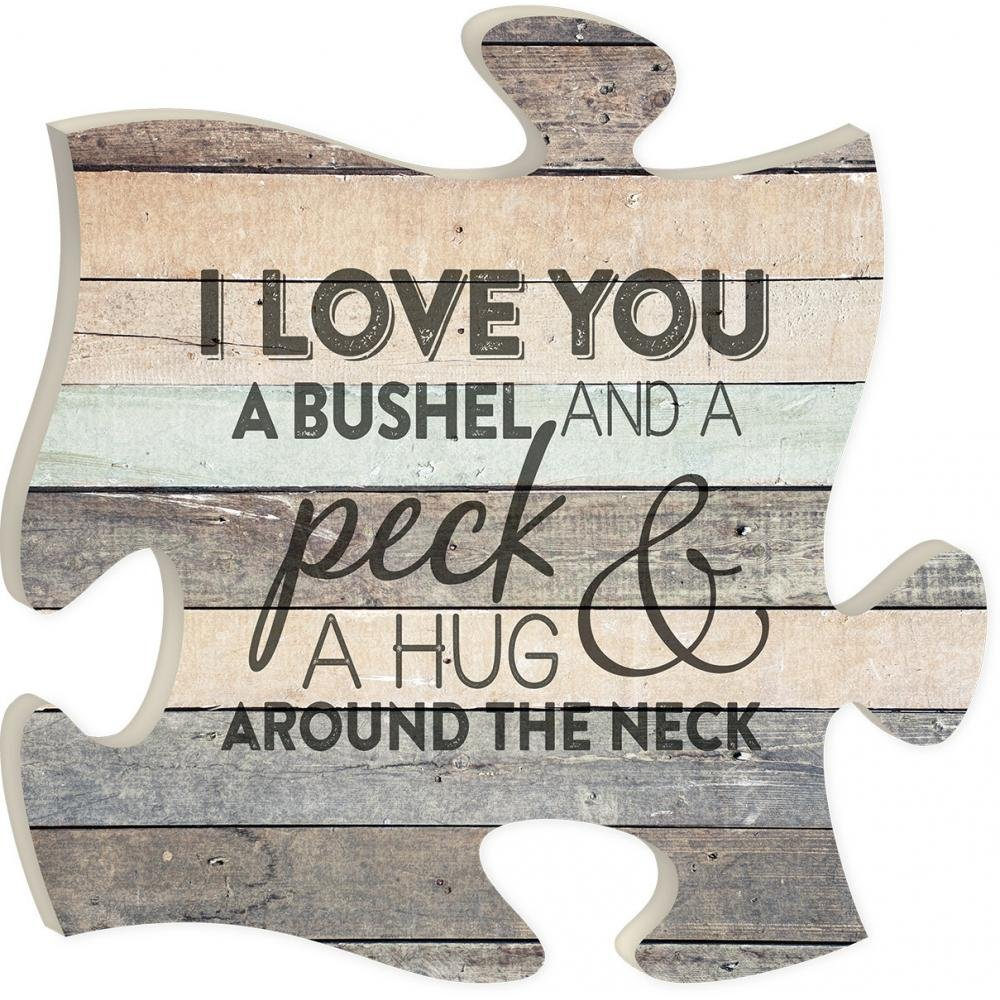 I Love You a Bushel and a Peck Wood Look 12 x 12 inch Wood Puzzle Piece Wall Sign Plaque P. Graham Dunn PUF0221