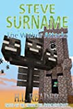 Steve Surname: The Wither Attacks: Non illustrated edition (The Steve Surname Adventures) (Volume 4)