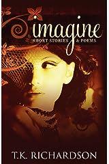 Imagine: Short Stories & Poems Paperback