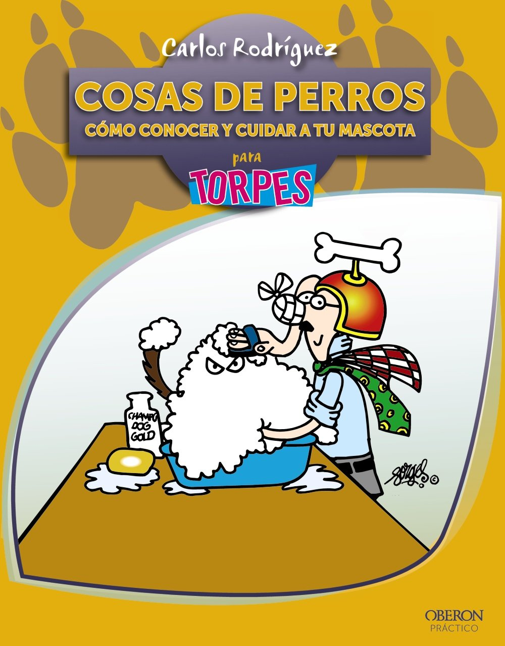 Cosas de perros para torpes / Dogs for Dummies (Spanish Edition) (Spanish) Paperback – June 30, 2010