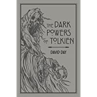 The Dark Powers Of Tolkien: An illustrated Exploration