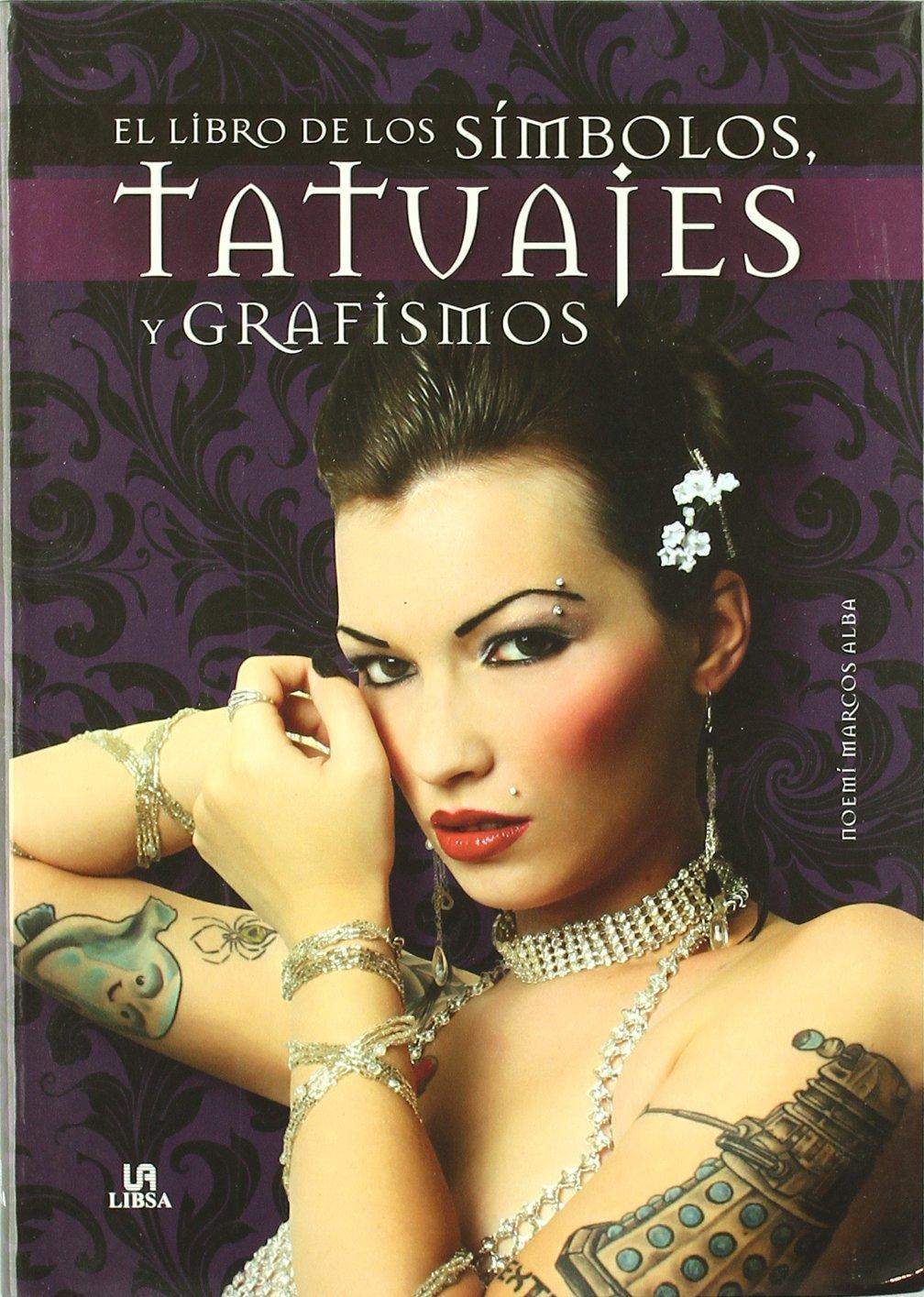 El Libro de los Símbolos, Tatuajes y Grafismos Grandes Temas ...