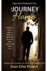 The Journey Home: Papa-God is Waiting for You Kindle Edition