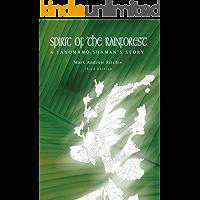 Spirit of the Rainforest, 3rd Edition: A Yanomam Shaman's Story