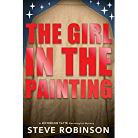 The Girl in the Painting: A stand-alone Jefferson Tayte Genealogical Mystery
