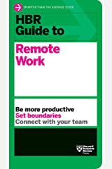 HBR Guide to Remote Work Kindle Edition