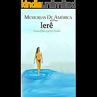 Memorias de América: Ierê