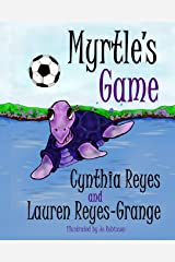 Myrtle's Game (Myrtle the Purple Turtle) Paperback