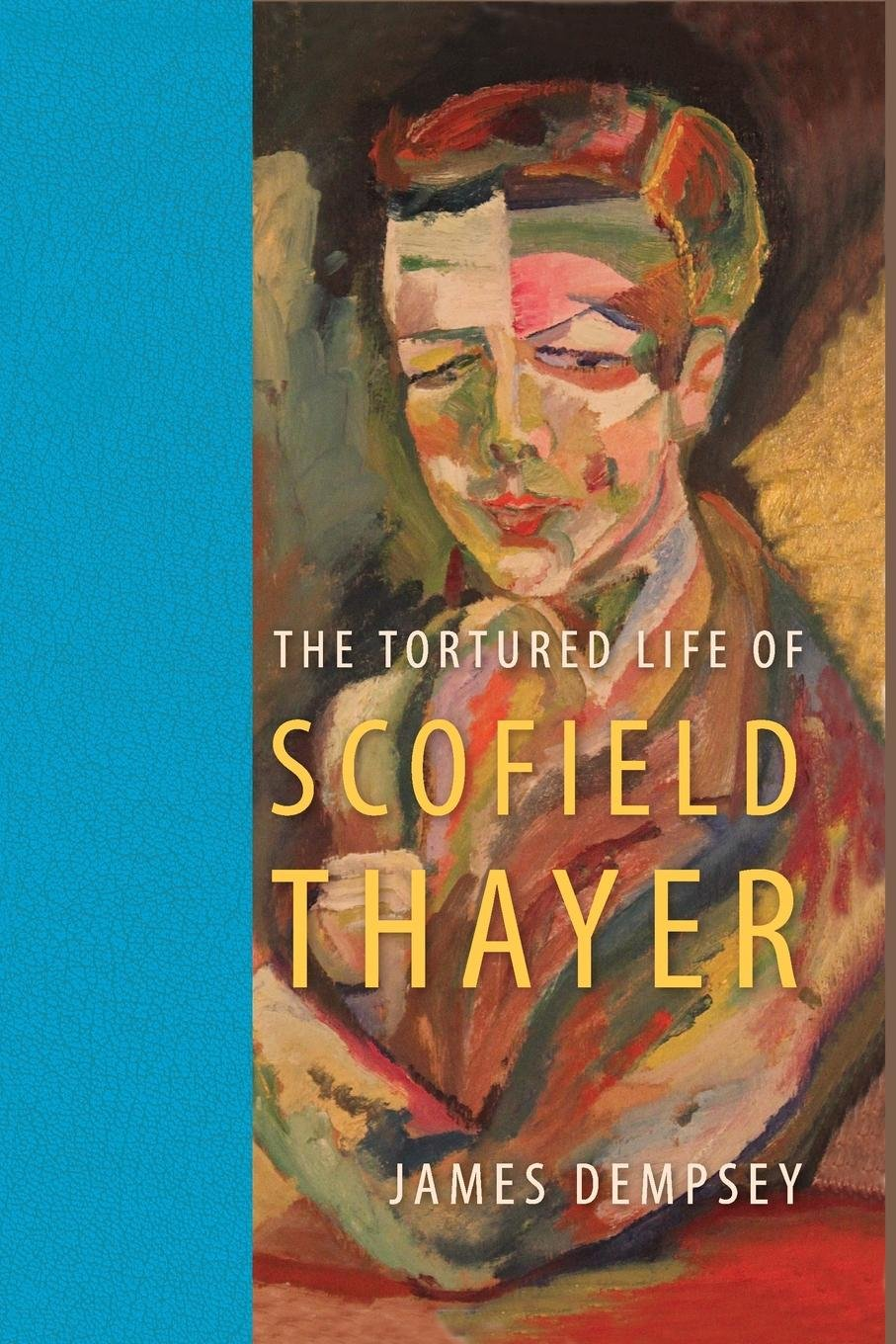 Download The Tortured Life of Scofield Thayer pdf epub