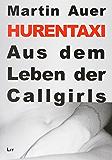 Hurentaxi: Aus dem Leben der Callgirls
