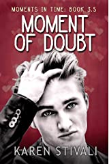 Moment Of Doubt Kindle Edition