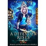 A Defender Rises (Magic City Chronicles)