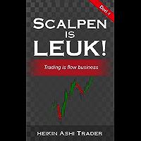 Scalpen is leuk! 4: Deel 4: Trading is flow business