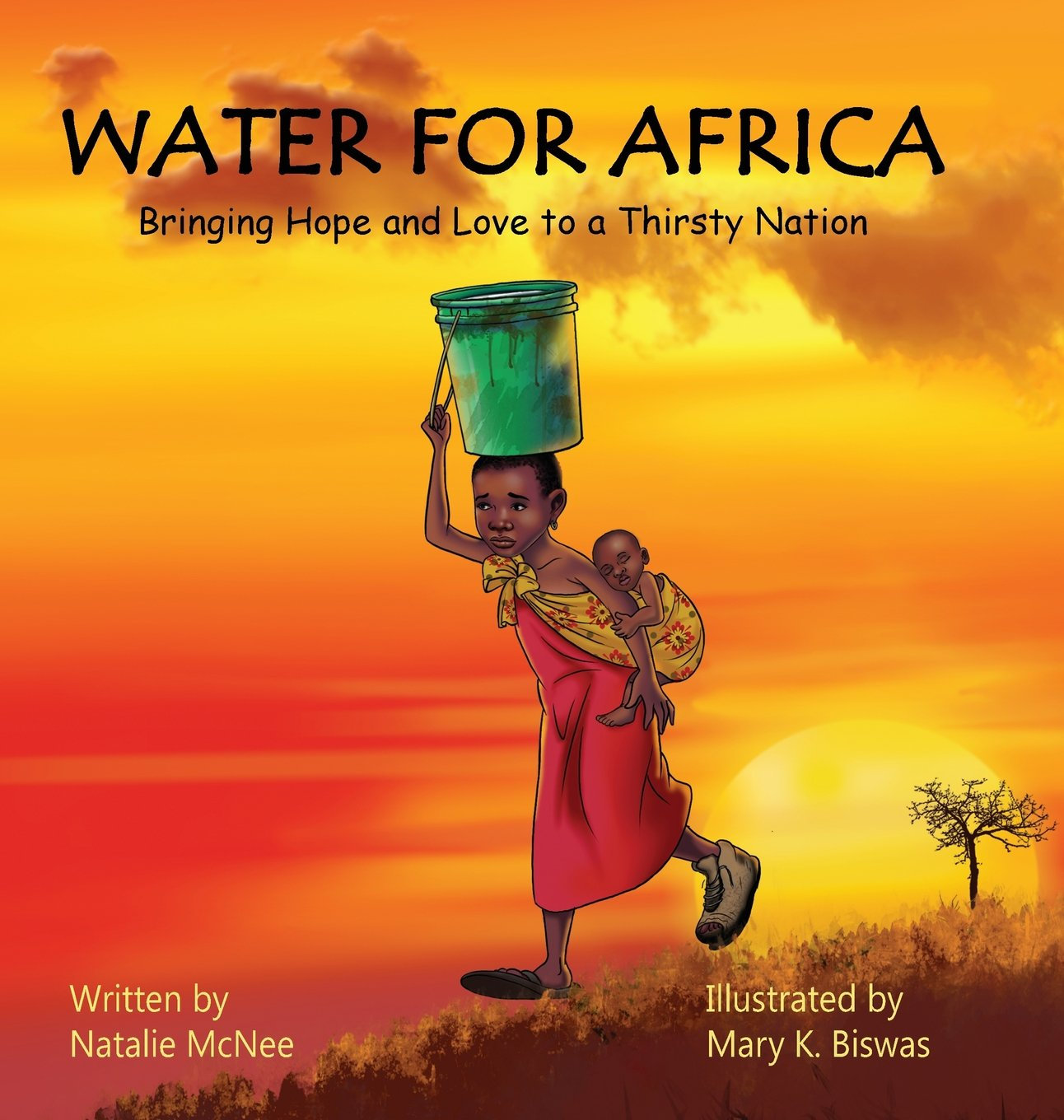 Download Water for Africa: Bringing Hope and Love to a Thirsty Nation pdf