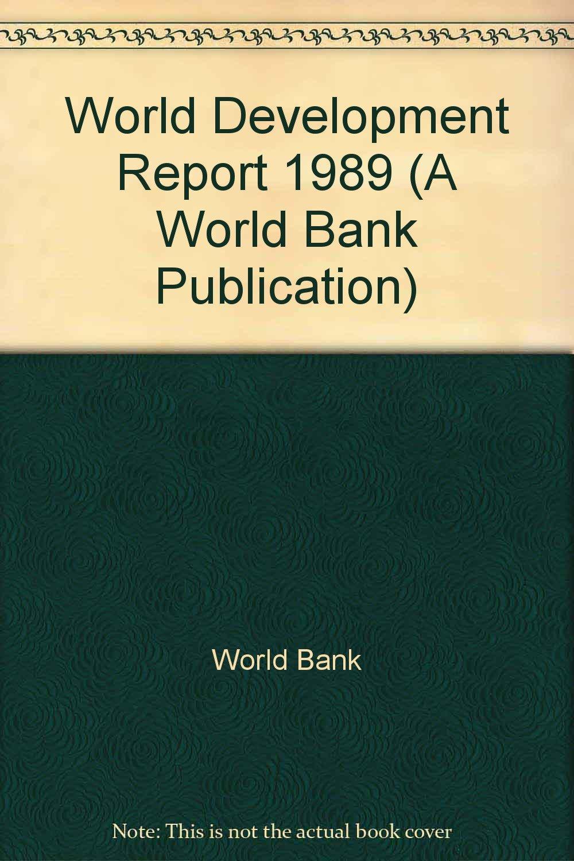 World Development Report 1989 by Oxford University Press