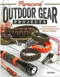 Paracord Outdoor Gear DIY Craft Book and Crafting Kit – Crear proyectos Sencillos para el Aire Libre – Pulsera de Supervivencia, Nudos, envolturas de ...
