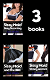 Sissy Maid Bundle - Satin Secretaries and Silken Servitude: 3 Books In 1.
