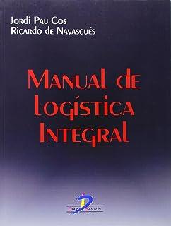Manual de Logistica Integral (Spanish Edition)