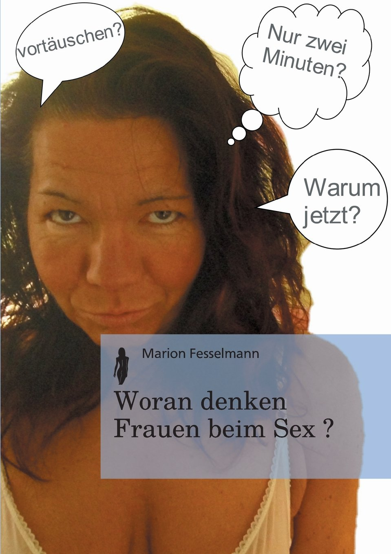 Woran denken Frauen beim Sex?