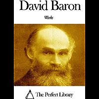 Works of David Baron (English Edition)