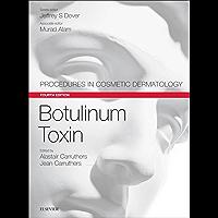 Botulinum Toxin E-Book: Procedures in Cosmetic Dermatology Series