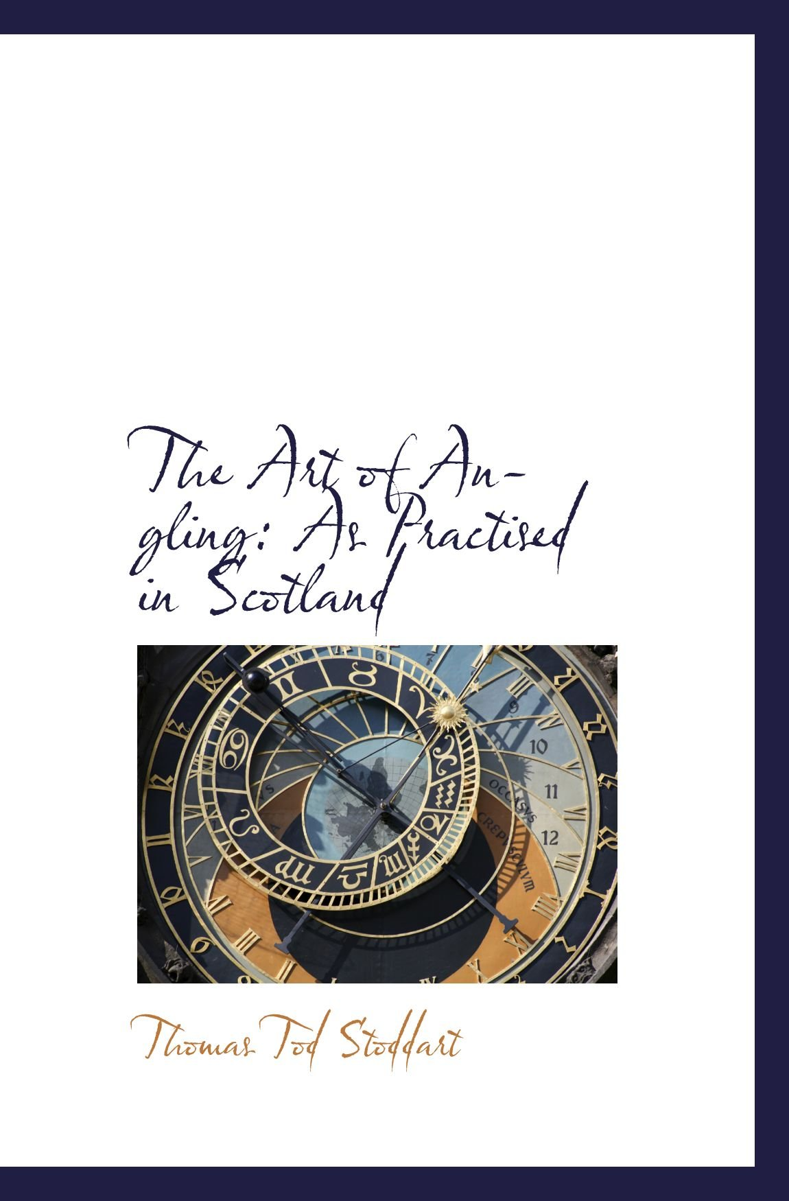 Download The Art of Angling: As Practised in Scotland pdf