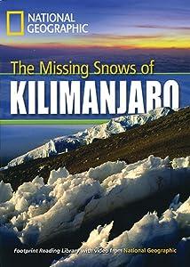 The Missing Snows of Killimanjaro: Footprint Reading Library 3 (Footprint Reading Library: Level 3)