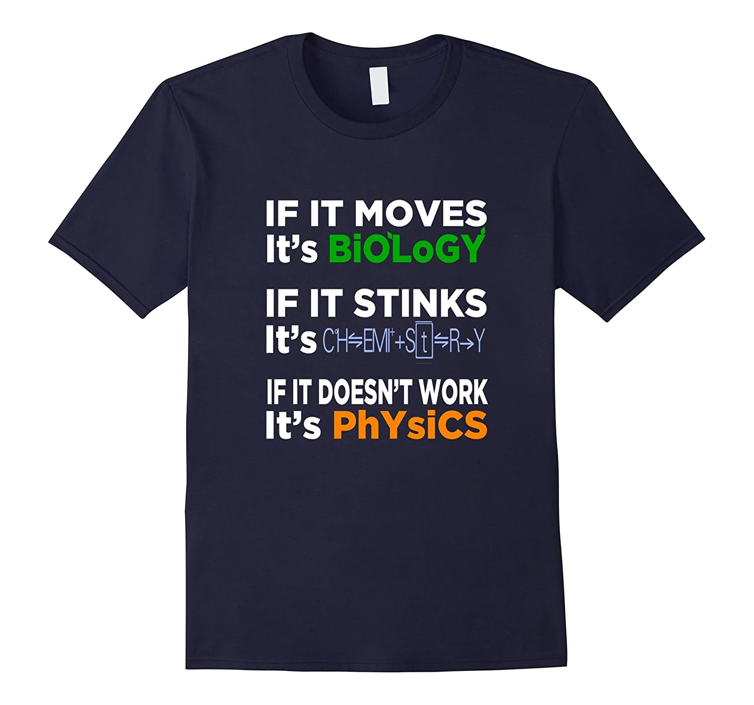 FUNNY BIOLOGY CHEMISTRY PHYSICS T-SHIRT Science Teacher-Art