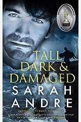Tall, Dark and Damaged (Damaged Heroes) (Volume 1) Paperback
