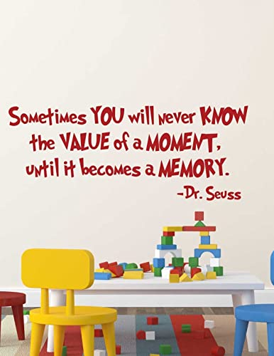 Amazoncom Dr Seuss Wall Decals Value of a Moment Vinyl Quotation