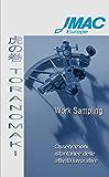 Toranomaki - Work Sampling: Osservazioni istantanee delle attività lavorative