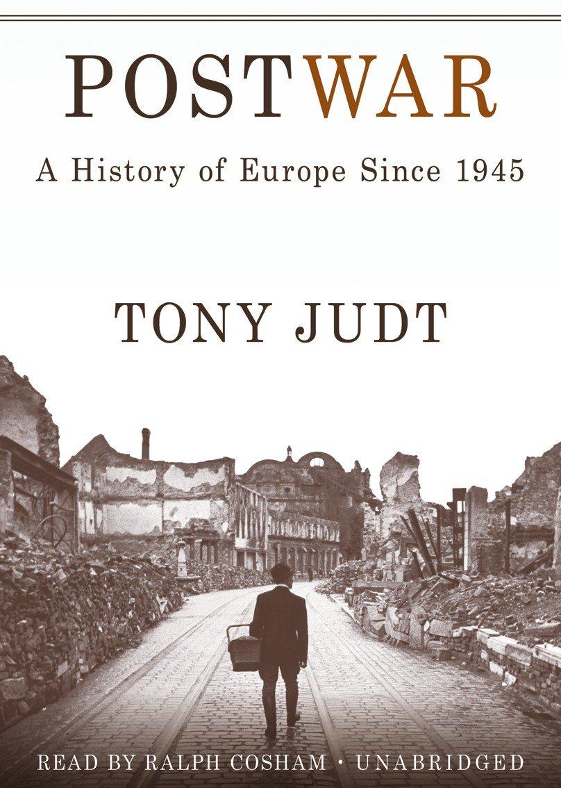Postwar: A History of Europe Since 1945 por Tony Judt