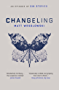 Changeling (Six Stories Book 3) (English Edition)