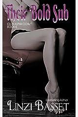 Their Bold Sub (Club Alpha Cove Book 6) Kindle Edition