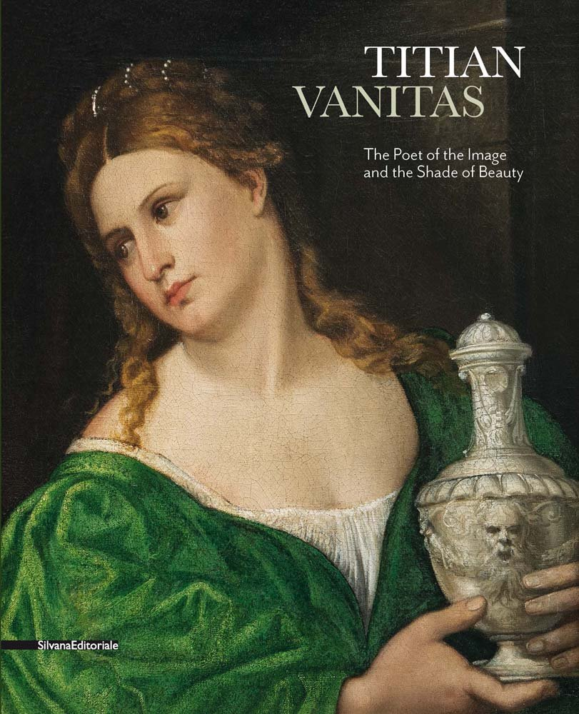 Titian: Vanitas: The Poet of the Image and the Shade of Beauty pdf epub