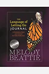 The Language of Letting Go Journal: A Meditation Book and Journal for Daily Reflection Paperback