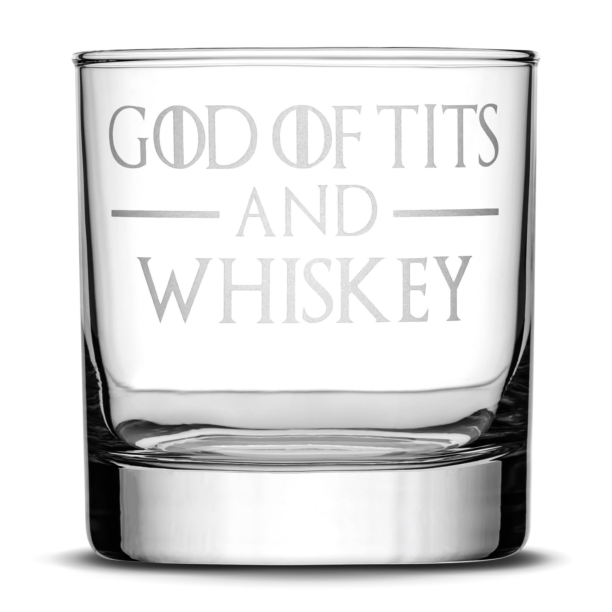 Premium Game of Thrones Whiskey Glass, God of Tits and Whiskey, Hand Etched 10oz Rocks Glass, Made in USA, Highball Gifts, Sand Carved by Integrity Bottles