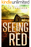Seeing Red (Gareth Red Thrillers Book 1)