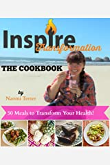 Inspire Transformation: The Cookbook Kindle Edition