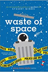 Waste of Space (Moon Base Alpha) Kindle Edition