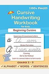 Cursive Handwriting Workbook For Kids: Cursive for beginners workbook. Cursive letter tracing book. Cursive writing practice book to learn writing in cursive (Beginning cursive handwriting workbooks) Paperback