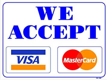 Amazon Com We Accept Visa Mastercard X Plastic Other Products Everything Else