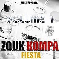 Zouk kompa fiesta, Vol. 1