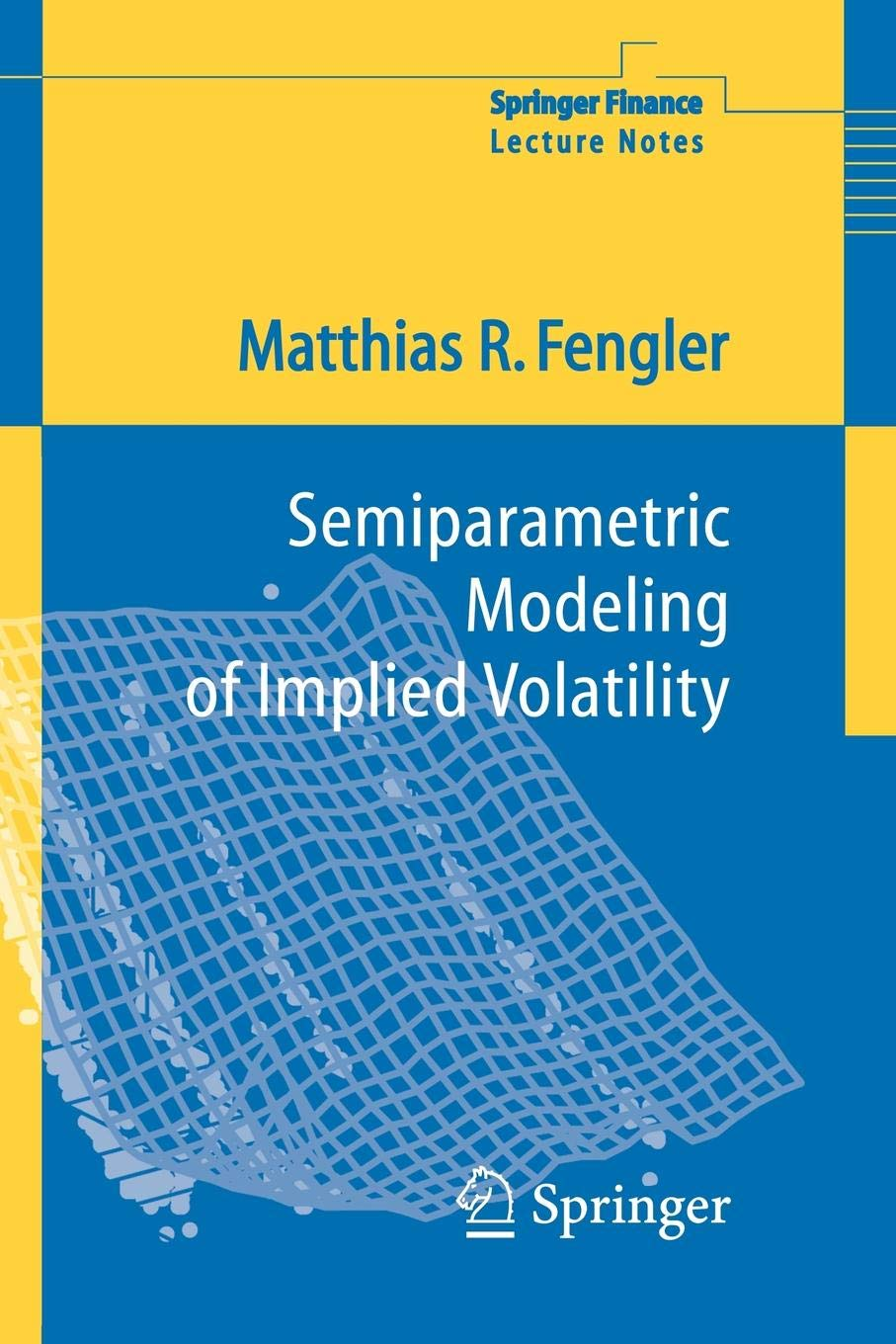 Semiparametric Modeling of Implied Volatility (Springer