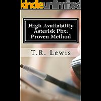 High Availability Asterisk Pbx:: Proven Method