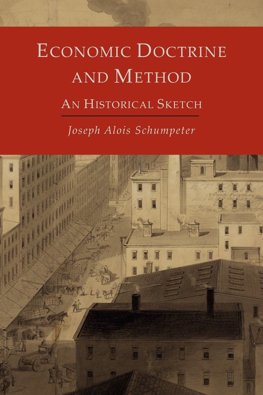 Economic doctrine and method: An historical Sketch
