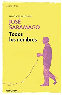 Todos los nombres / All the Names (Works of Jose Saramago) (Spanish Edition