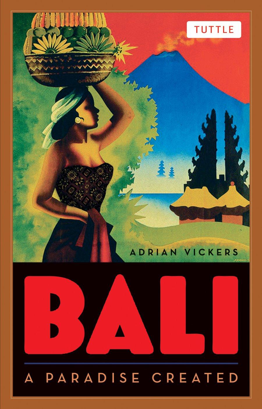 Bali: A Paradise Created pdf