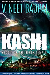 Kashi: Secret of the Black Temple (Harappa Series) Kindle Edition