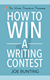 How to Win a Writing Contest (Let's Write a Short Story Book 3) (English Edition)